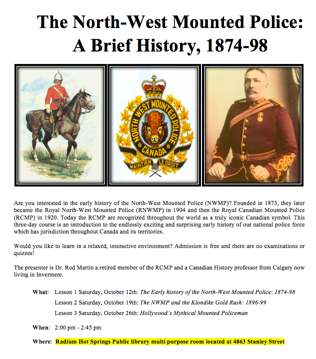Lecture Series: North-West Mounted Police: A Brief History, 1874-98 @ Radium Hot Springs Public Library